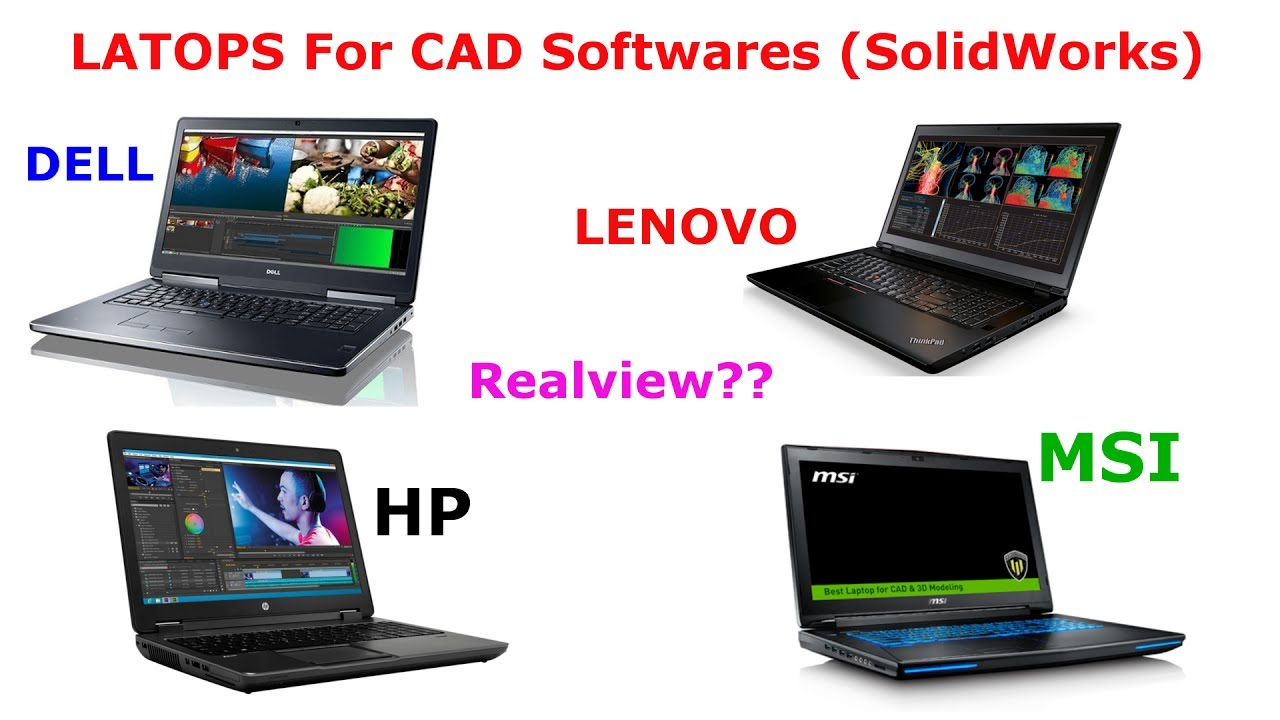 Laptop for CAD software's (SolidWorks) | Realview in Solidworks