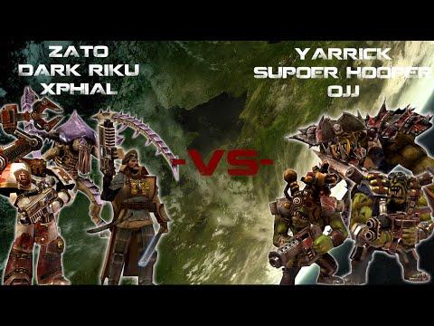DoW2 Elite - Zato, Dark Riku, Xphial -VS- Yarrick, SuperHooper, OJJ