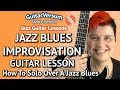 JAZZ BLUES IMPROVISATION - Guitar LESSON - Jazz Blues Solo in Bb
