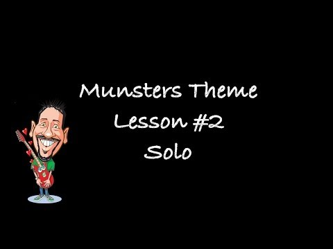 Munsters Theme - Guitar Lesson #2 the solo