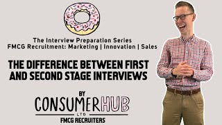 The Difference Between First and Second Stage Interviews: The Interview Preparation Series