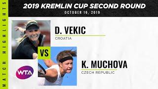 Donna Vekic vs. Karolina Muchova | 2019 Kremlin Cup Second Round | WTA Highlights