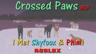 Roblox - Crossed Paws WIP - I Met Shyfoox & Phini! - HD