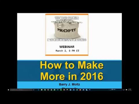 The Magic Formula Webinar for Making More Money in 2016
