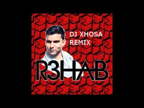 r3hab - the bootle song ( dj xhosa remix )