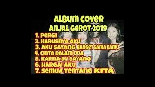 ALBUM COVER ANJAL GEROT 2019 KENTRUNG SENAR 4