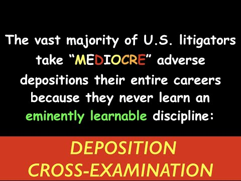 Great Adverse Depositions (opening 30 minutes)
