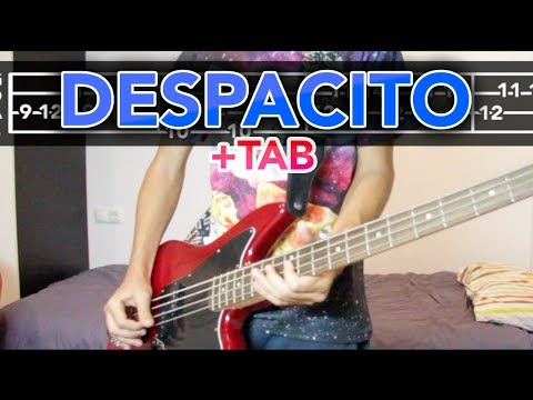 Despacito - Luis Fonsi ft. Daddy Yankee (BASS COVER +TAB IN VIDEO)