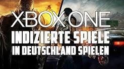 Indizierte Games auf Xbox One ganz easy downloaden [Tutorial]