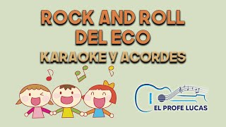 Rock and roll del eco (karaoke y acordes)