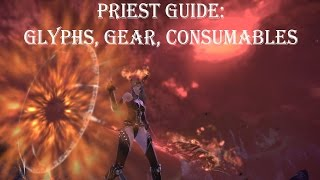 Tera - Priest guide: Glyphs/Gear/Consumables