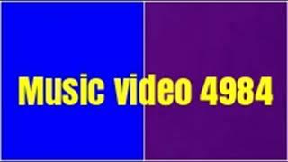 Music video 4984