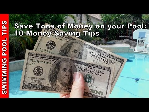 Save Tons of  Money & Still Have a Sparkling Clean Pool: 10 Money Saving Tips