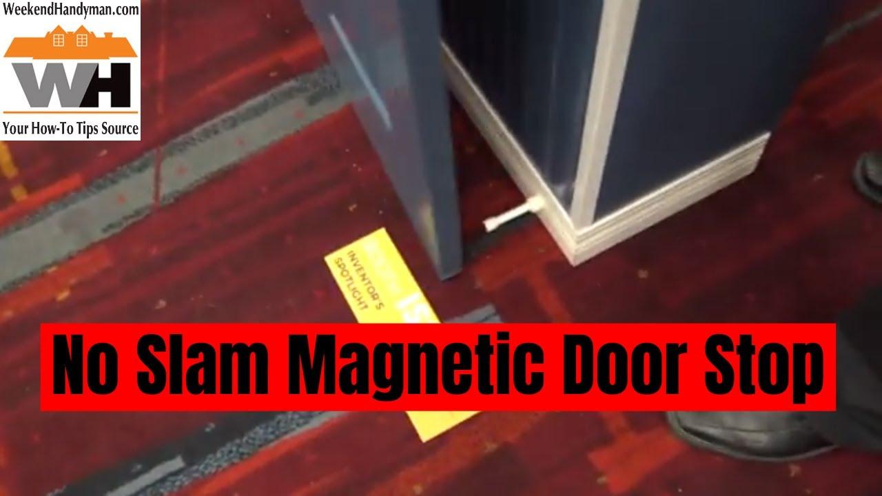 No Slam Magnetic Door Stop Prevents Wind Slammed Doors And Damage Weekend Handyman Youtube