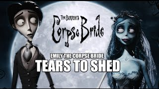 The Corpse Bride - Tears To Shed