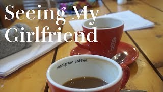 Seeing My Girlfriend