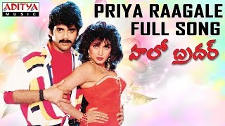 Priya Raagale Full Song II Hello Brother Movie II Nagarjuna, Soundarya,Ramya krishna