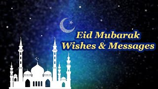 Best Eid Mubarak Wishes 2020 – Happy Eid Mubarak Messages & Quotes