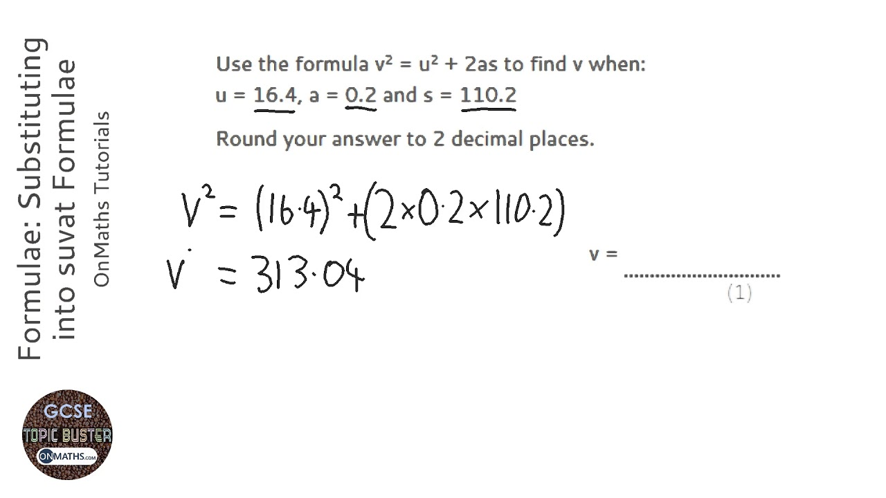Formulae Substituting Into Suvat Formulae Grade 4 Onmaths Gcse Maths Revision Youtube
