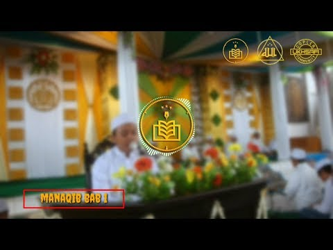 AL-KHIDMAH Manaqib Bab 1 || Mas_Mip