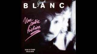Une autre histoire ; Gérard Blanc