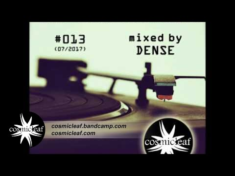 Cosmicleaf Essentials #013 Mixed by Dense