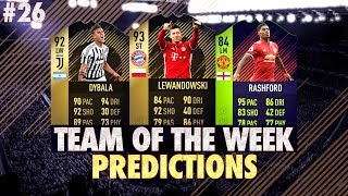 FIFA 18: TOTW 26 PREDICTIONS! IF LEWANDOWSKI, DYBALA & RASHFORD!😱
