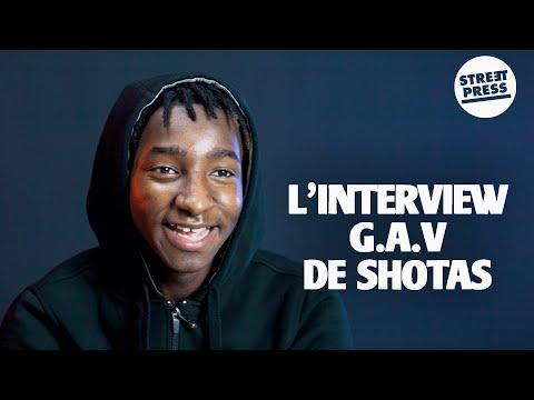 L'interview G.A.V de Shotas