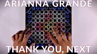 Ariana Grande - thank you, next // Launchpad Remix