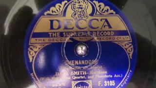 Shenandoah - Dale Smith -  Baritone -  Across the Wide Missouri - 78 rpm