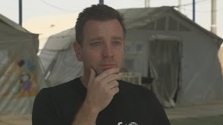 Ewan McGregor breaks down after refugee camp visit