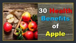 30 Health benefits of Apple | Health tips