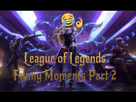 League of Legends Funny Moments Part 2
