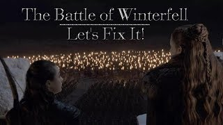 An Editor Rewrites the Battle of  Winterfell (Part 1)