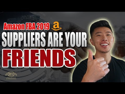 Building Relationships With your Suppliers | Amazon FBA For beginners 2019 2020