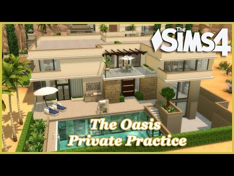 The Sims 4 - The Oasis Private Practice!