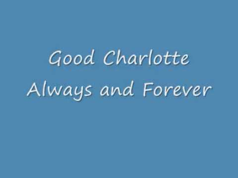 Good Charlotte - Always and Forever