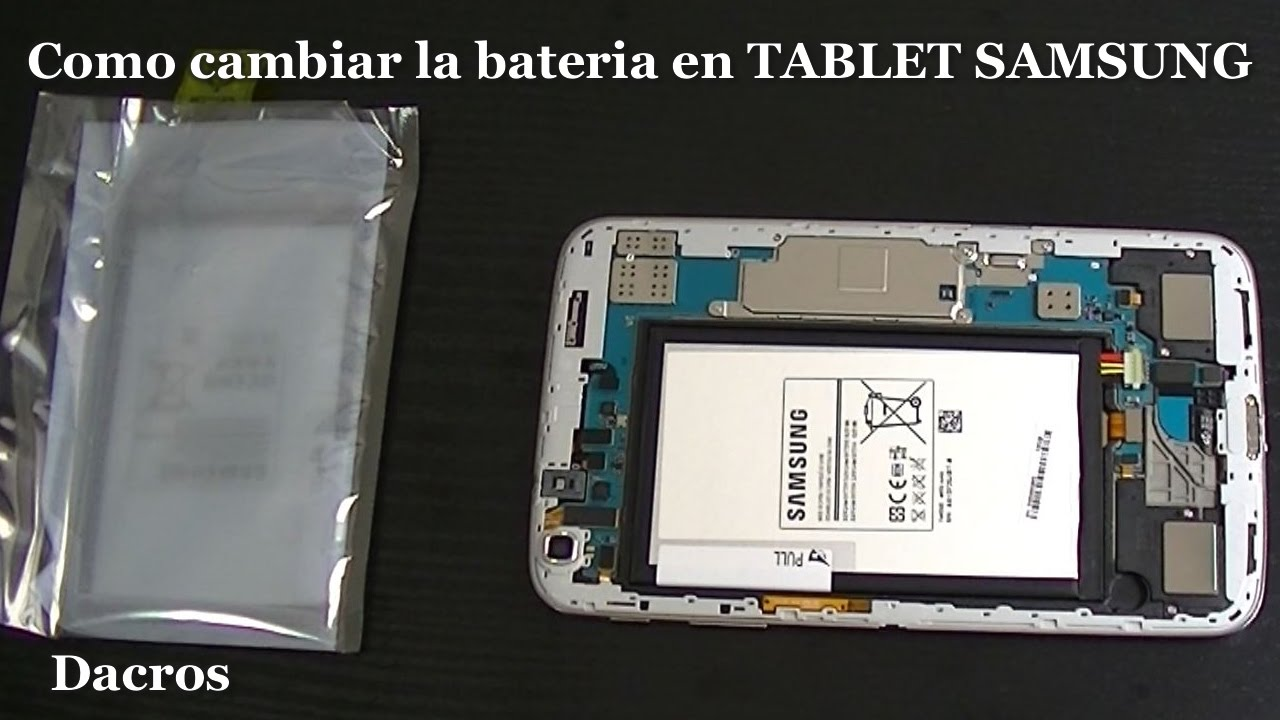 Como Cambiar La Bateria En Tablet Samsung Youtube