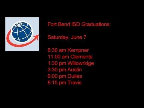Fort Bend ISD Graduations - Saturday June 7, 2014