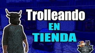 TROLLEANDO EN LA TIENDA-GTA 5