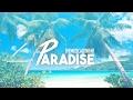 PARADISE - TheMusicalKnight