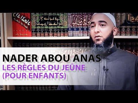 Les règles du jeûne (Pour enfants)- Nader Abou Anas
