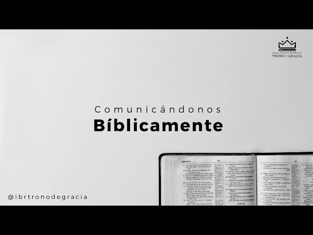Comunicandonos Biblicamente / Escuela teológica / Clase 2 / Ps. Ruben contreras