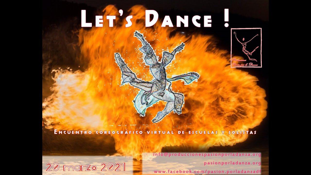 Let S Dance 2021 Encuentro Coreografico Youtube