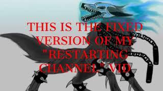 RESTARTING MY CHANNEL (re-done)