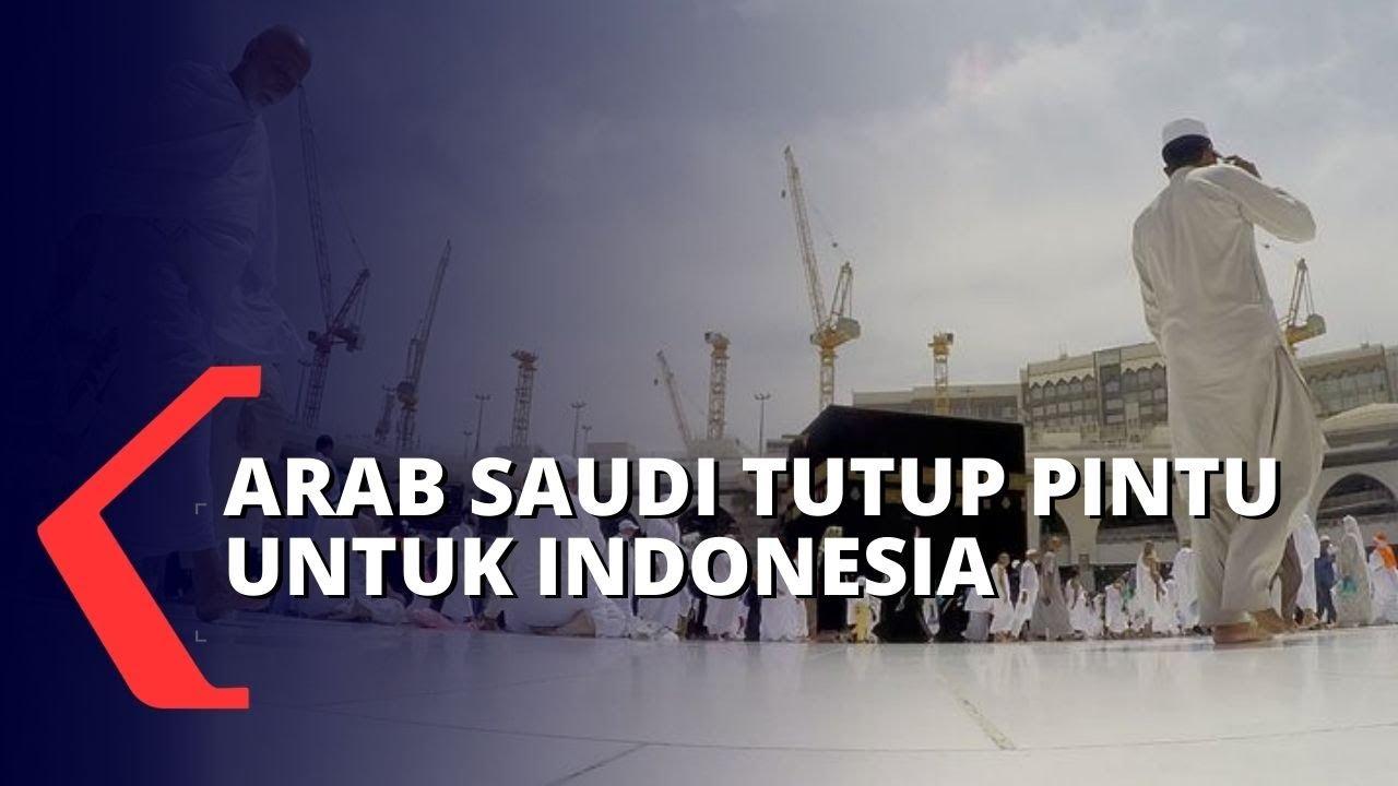 Indonesia Dilarang ke Arab Saudi, Jemaah Umrah Terancam Batal Berangkat
