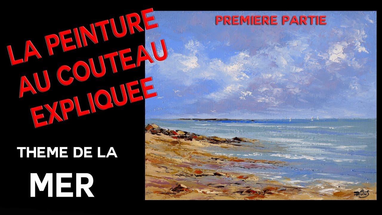 Préféré Marine - Cours de peinture au couteau - Première partie - YouTube &KG_53