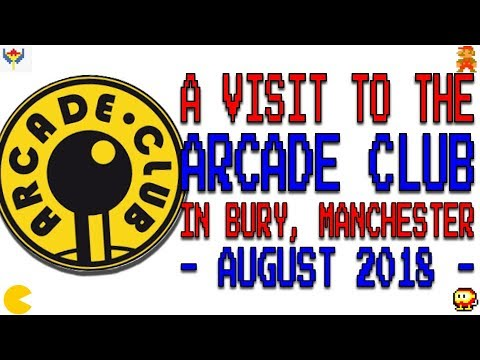 A visit to the Arcade Club in Bury, Manchester August 2018