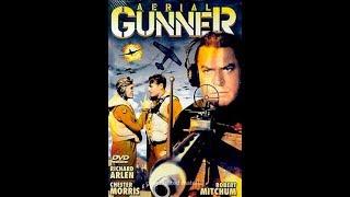 Воздушный стрелок / Aerial Gunner - военный фильм
