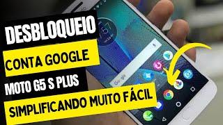 DESBLOQUEIO DE CONTA GOOGLE  DO MOTO G5 PLUS SEM PC